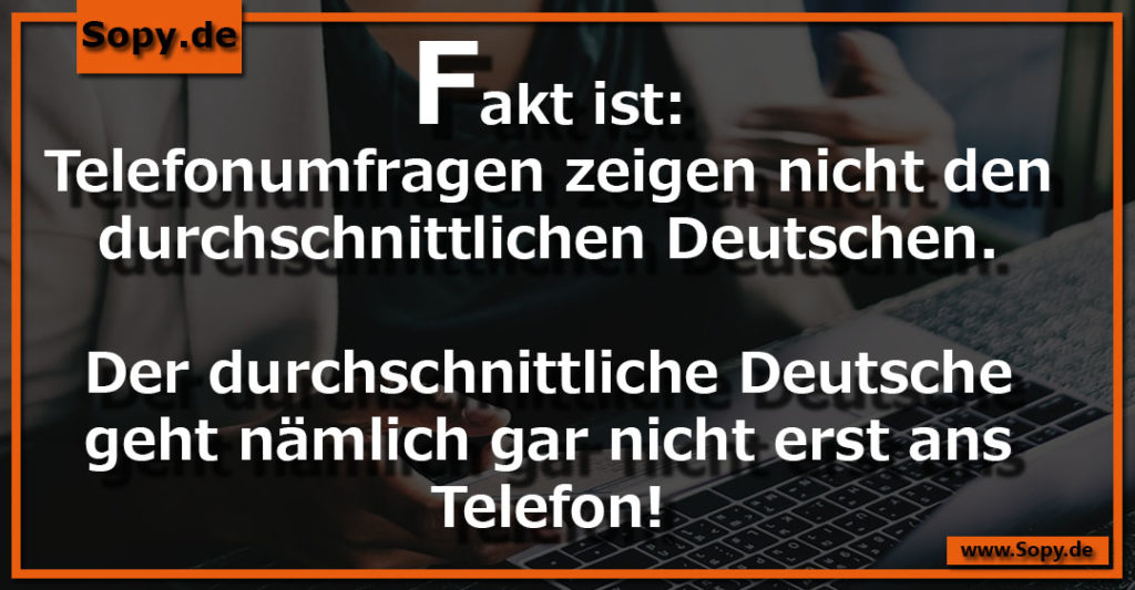 Sopy Lustige Telefonumfragen Zeigen Sprüche Spruchbilder