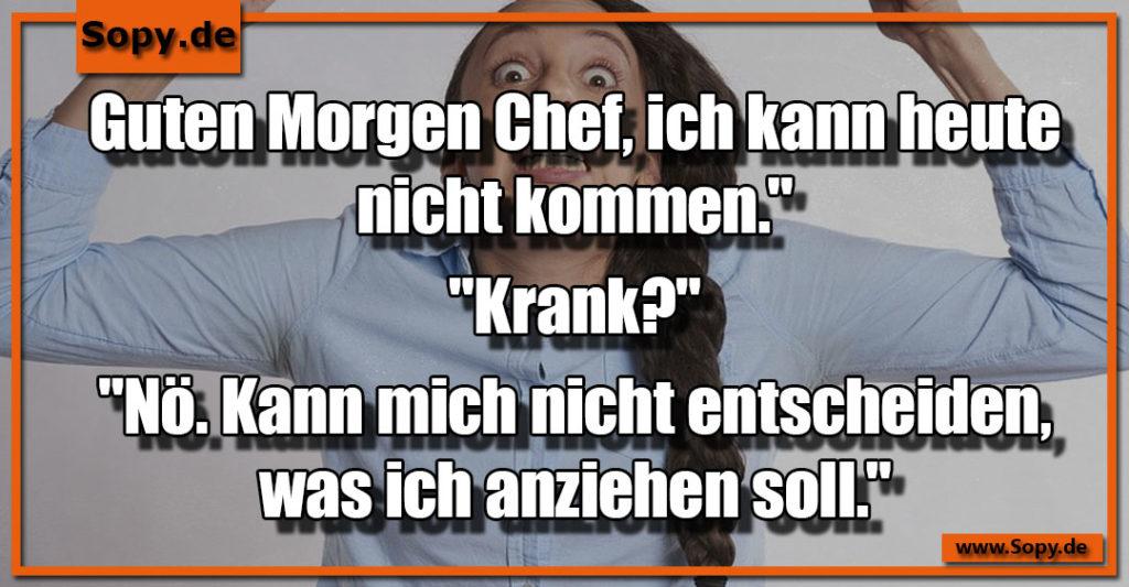 Sopy Lustige Guten Morgen Chef Sprüche Spruchbilder Zitate