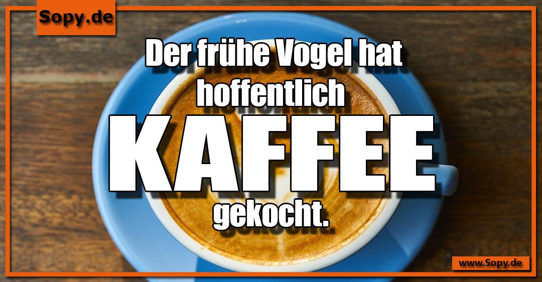 hoffentlich Kaffee