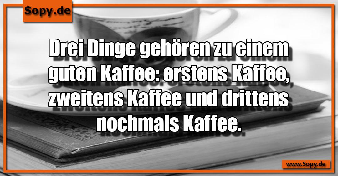 zweitens Kaffee