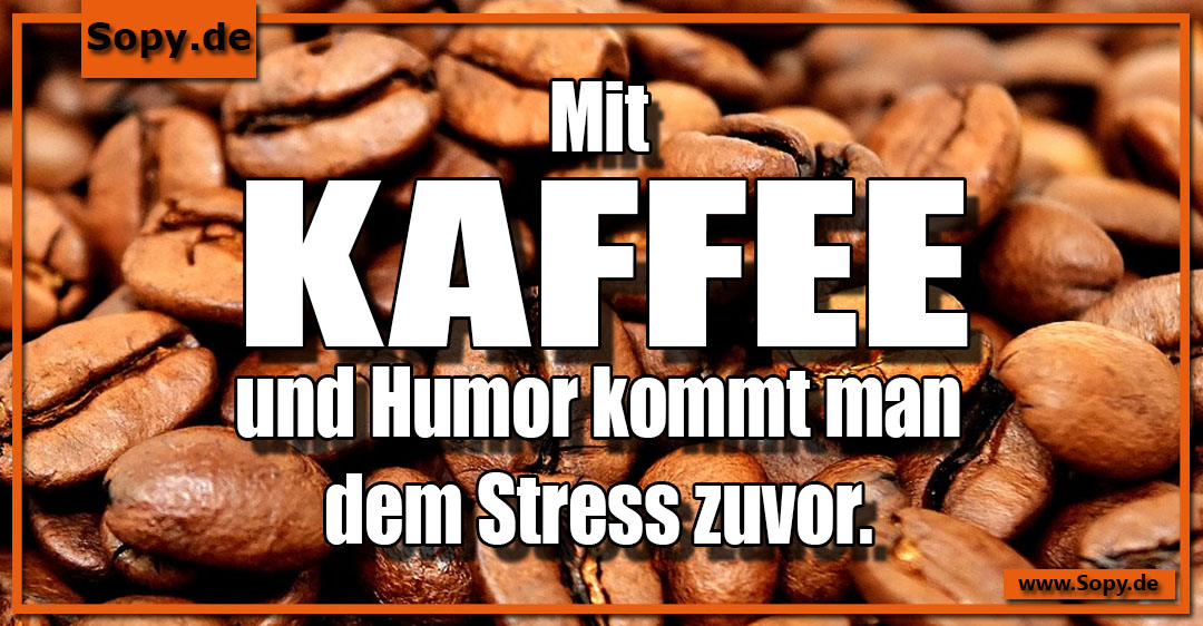 Kaffee und Humor