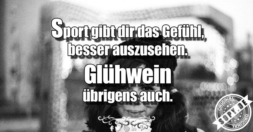 Sopy Lustige Glühwein Und Sport Sprüche Spruchbilder Zitate