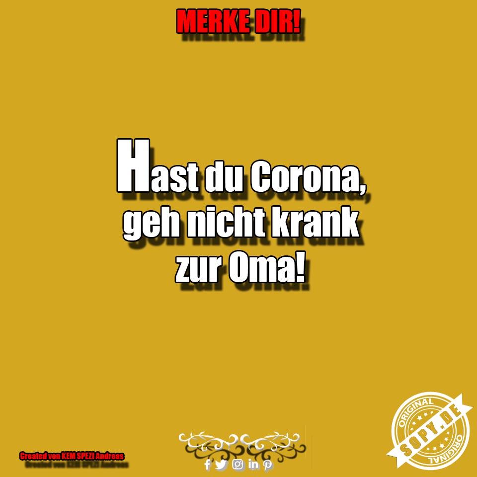 Hast du Corona